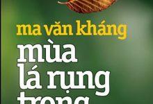 Mùa lá rụng trong vườn, tiểu thuyết về một gia đình Hà Nội của nhà văn Ma Văn Kháng